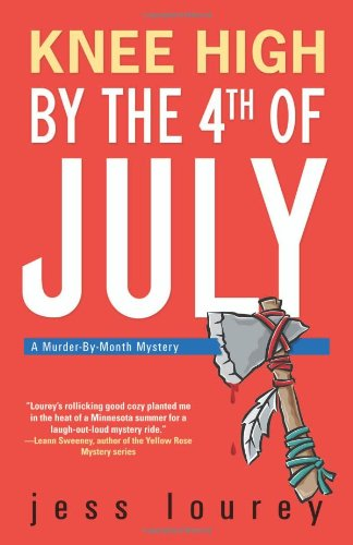 9780738710358: Knee High by the Fourth of July (Murder-By-Month Mysteries, No. 3)