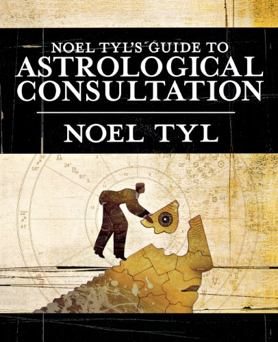 Noel Tyl's Guide to Astrological Consultation (0738710490) by Noel Tyl