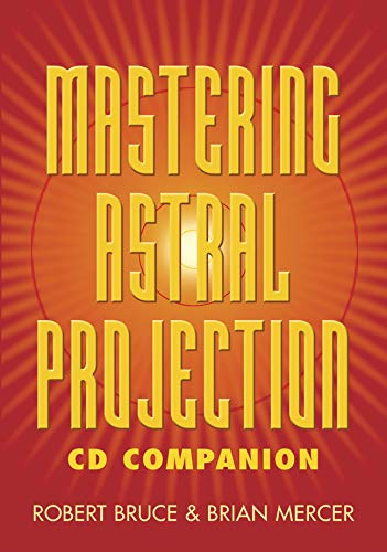 9780738710792: Mastering Astral Projection CD Companion