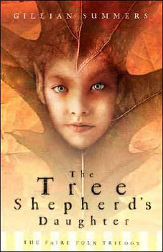 9780738710815: Tree Shepherd's Daughter (Faire Folk, Book 1)