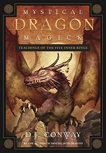 9780738710990: Mystical Dragon Magick: Teachings of the Five Inner Rings
