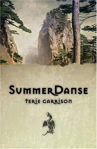 SummerDanse (Dragonspawn Cycle): Garrison, Terie