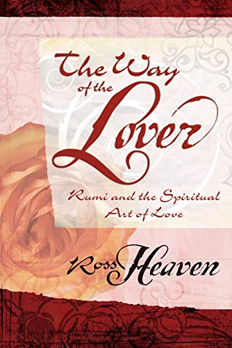 9780738711171: The Way of the Lover: Rumi and the Spiritual Art of Love