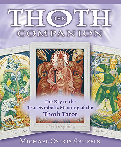 9780738711928: The Thoth Companion: The Key to the True Symbolic Meaning of the Thoth Tarot