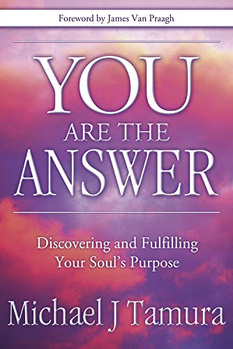 9780738711966: You Are the Answer: Discovering and Fulfilling Your Soul's Purpose
