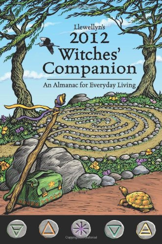 9780738712116: Llewellyn's 2012 Witches' Companion: An Almanac for Everyday Living (Annuals - Witches' Companion)