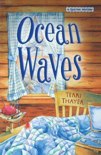 Ocean Waves (Quilting Myster): Terry Thayer
