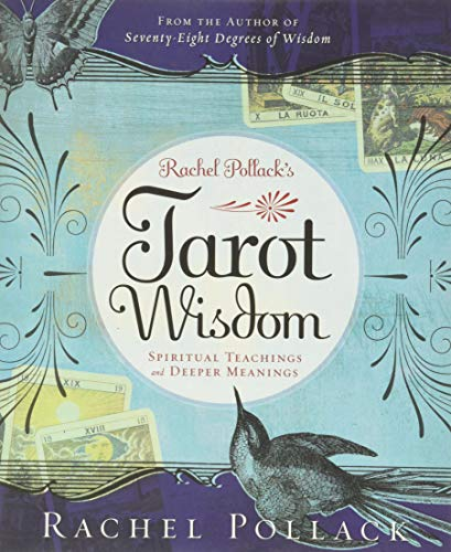 9780738713090: Rachel Pollack's Tarot Wisdom: Spiritual Teachings and Deeper Meanings