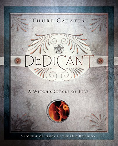 9780738713281: Dedicant: A Witch's Circle of Fire