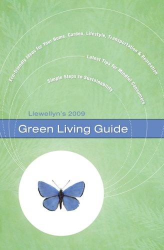Llewellyn's 2009 Green Living Guide (Annuals -: Houdek, Joshua; Kivirist,