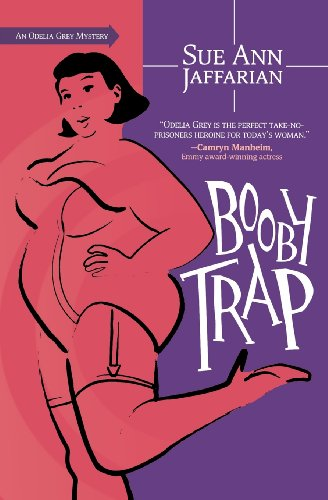 Booby Trap (The Odelia Grey Mysteries): Sue Ann Jaffarian
