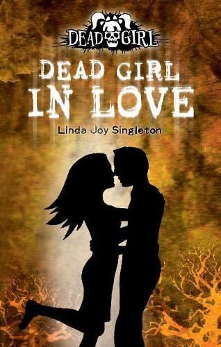 9780738714073: Dead Girl in Love