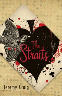 The Straits: Craig, Jeremy