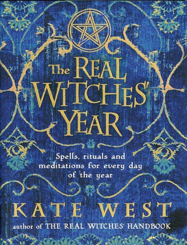 9780738714547: The Real Witches' Year: Spells, Rituals, and Meditations for Every Day of the Year
