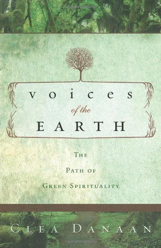 9780738714653: Voices of the Earth: The Path of Green Spirituality