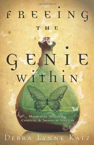 9780738714752: Freeing the Genie Within: Manifesting Abundance, Creativity & Success in Your Life