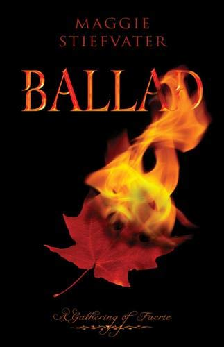 9780738714844: Ballad: A Gathering of Faerie (Gathering of Faerie (Paperback))
