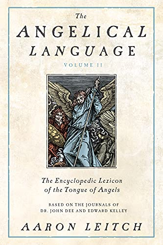 9780738714912: The Angelical Language, Volume II: An Encyclopedic Lexicon of the Tongue of Angels