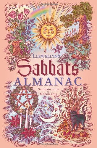 9780738714974: Llewellyn's Sabbats Almanac: Samhain 2010 to Mabon 2011 (Annuals - Sabbats Almanac)