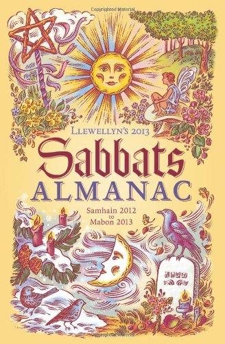 9780738714998: Llewellyn's 2013 Sabbats Almanac: Samhain 2012 to Mabon 2013 (Annuals - Sabbats Almanac)
