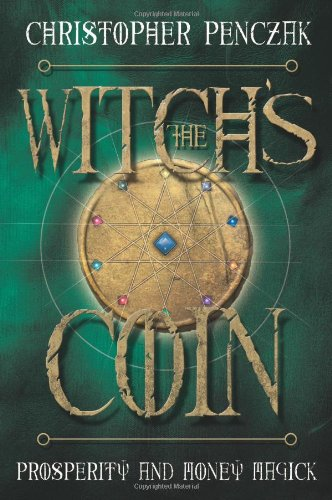 9780738715872: The Witch's Coin: Prosperity and Money Magick