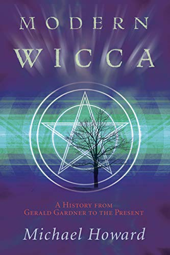 9780738715889: Modern Wicca: A History From Gerald Gardner to the Present