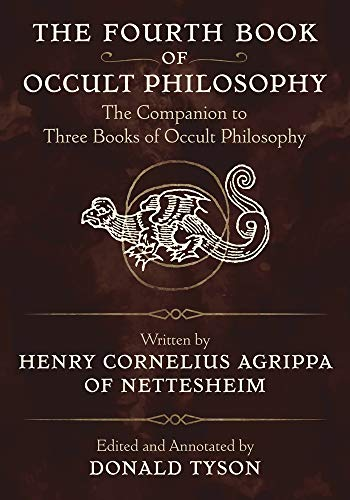 9780738718767: The Fourth Book of Occult Philosophy: The Companion to Three Books of Occult Philosophy