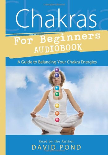 9780738719177: Chakras for Beginners Audiobook: A Guide to Balancing Your Chakra Energies