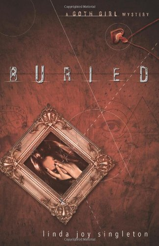 9780738719580: Buried: A Goth Girl Mystery (The Goth Girl Mysteries)
