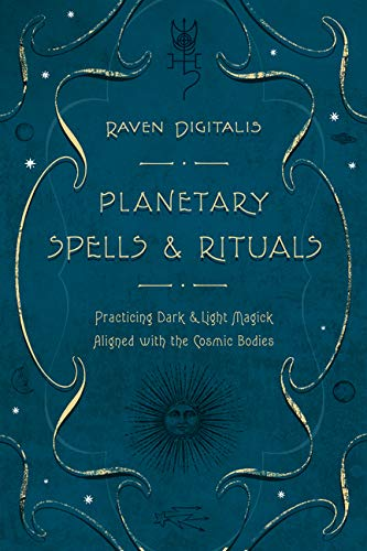 9780738719719: Planetary Spells & Rituals: Practicing Dark & Light Magick Aligned with the Cosmic Bodies