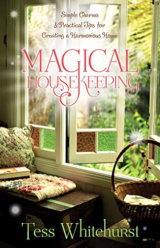 9780738719856: Magical Housekeeping: Simple Charms and Practical Tips for Creating a Harmonious Home
