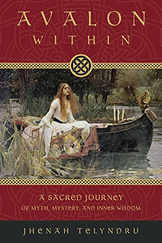 9780738719979: Avalon within: A Sacred Journey of Myth, Mystery, and Inner Wisdom