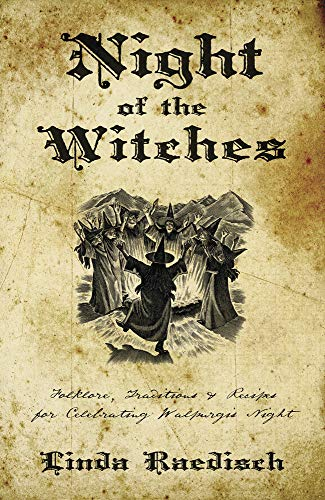9780738720586: Night of the Witches: Folklore, Traditions & Recipes for Celebrating Walpurgis Night