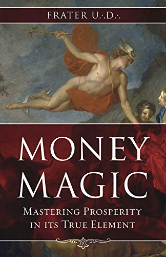 9780738721279: Money Magic: Mastering Prosperity in Its True Element