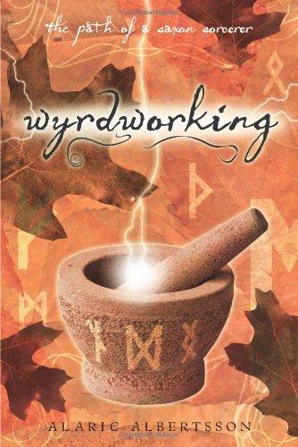9780738721330: Wyrdworking: The Path of a Saxon Sorcerer
