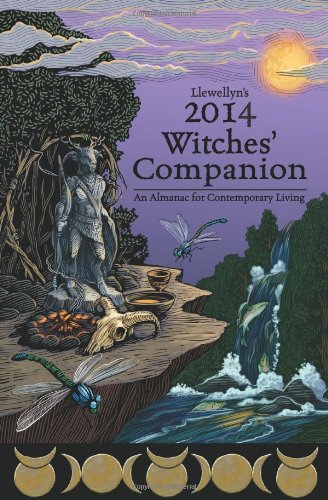 Llewellyn's 2014 Witches' Companion (0738721573) by Ardinger, Barbara; Barrette, Elizabeth; Llewellyn; Connor, Kerri; Mc Sherry, Lisa; Pesznecker, Susan; Mueller, Mickie; Digitalis, Raven; Calafia,...