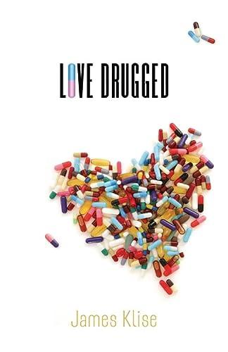 Love Drugged: James Klise