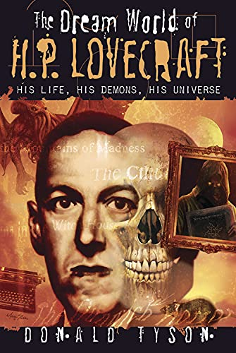 9780738722849: The Dream World of H. P. Lovecraft: His Life, His Demons, His Universe