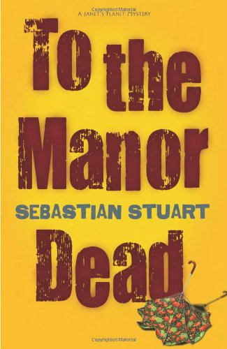 9780738722931: To the Manor Dead (A Janet's Planet Mystery)