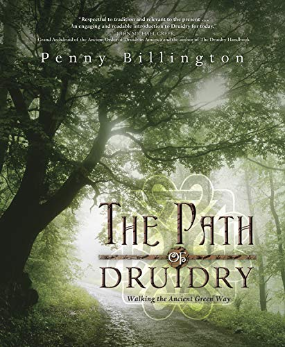 9780738723464: The Path of Druidry: Walking the Ancient Green Way