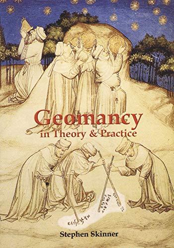 Geomancy in Theory & Practice (Hardcover): Stephen Skinner