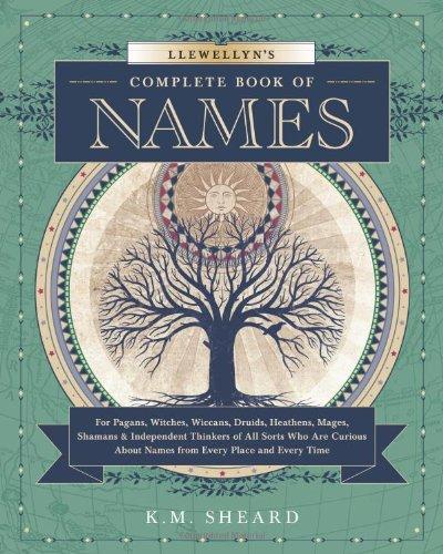 Llewellyn's Complete Book of Names: Sheard, K. M.