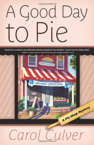 9780738723785: A Good Day to Pie (A Pie Shop Mystery)