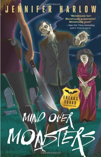 Mind Over Monsters (A F.R.E.A.K.S. Squad Investigation): Harlow, Jennifer