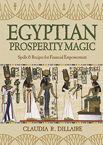9780738726779: Egyptian Prosperity Magic: Spells & Recipes for Financial Empowerment