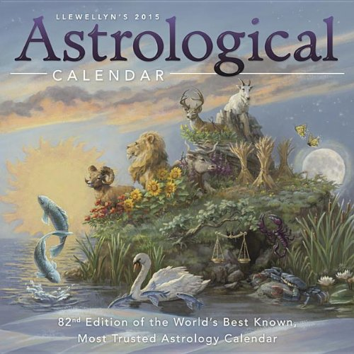 9780738726823: Llewellyns 2015 Astrological Calendar: The 82nd Edition of the World's Best Known, Most Trusted Astrology Calendar