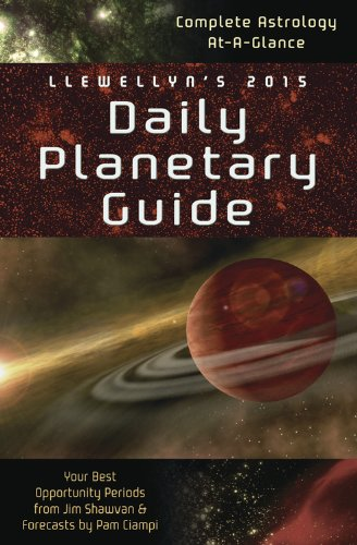 9780738726847: Llewellyn's 2015 Daily Planetary Guide: Complete Astrology At-A-Glance (Llewellyn's Daily Planetary Guide)