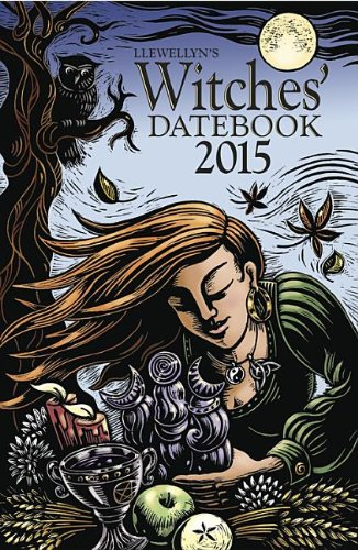 9780738726915: Llewellyn's Witches' Datebook 2015
