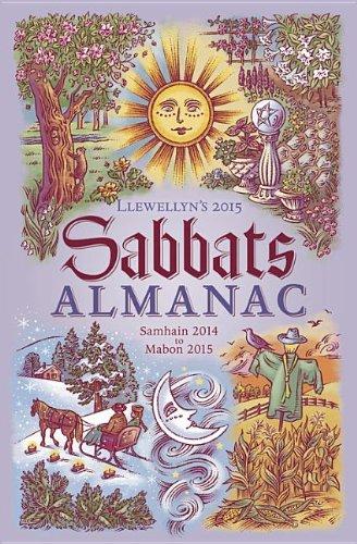 9780738726939: Llewellyn's Sabbats Almanac 2015: Samhain 2014 to Mabon 2015