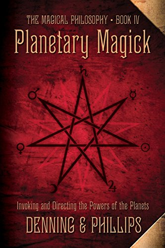 9780738727349: Planetary Magick: Invoking and Directing the Powers of the Planets (The Magical Philosophy)
